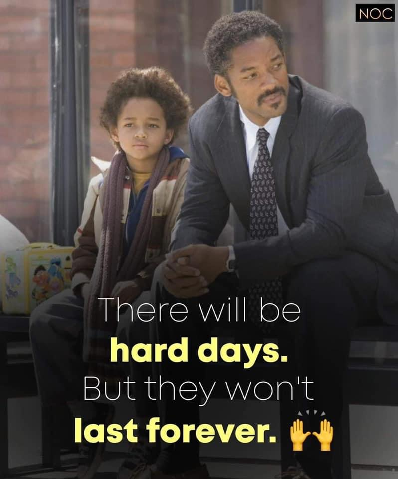 there will be hard days
